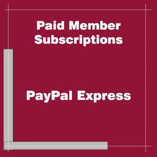 Paid Member Subscriptions PayPal Express Addon