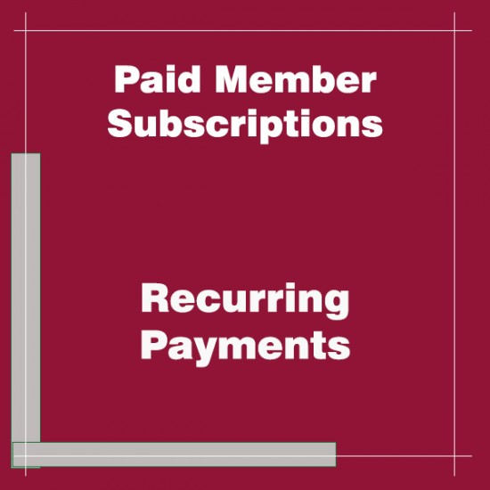 Paid Member Subscriptions Recurring Payments PayPal