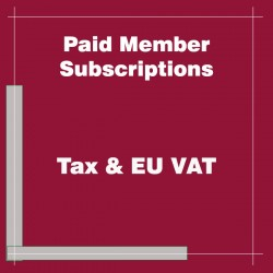 Paid Member Subscriptions Tax & EU VAT Rates