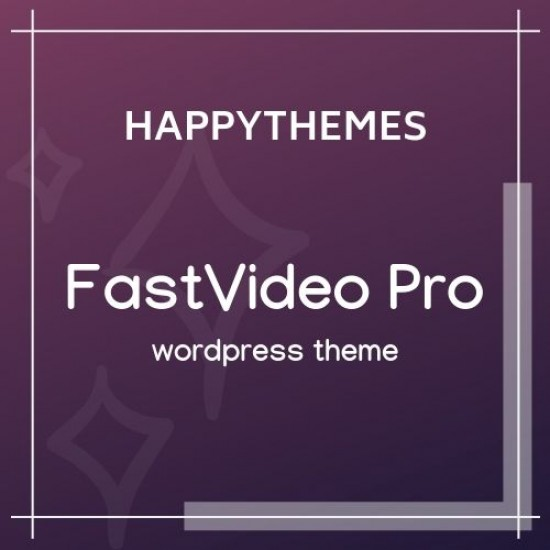 HappyThemes FastVideo Pro