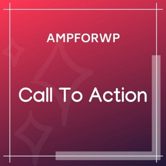Call To Action for AMP CTA