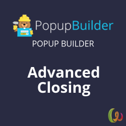 Popup Builder Advanced Closing 1.5