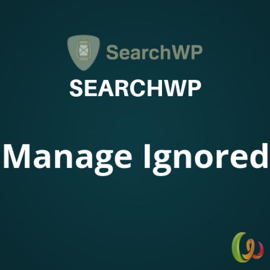 SearchWP Manage Ignored 1.0.0