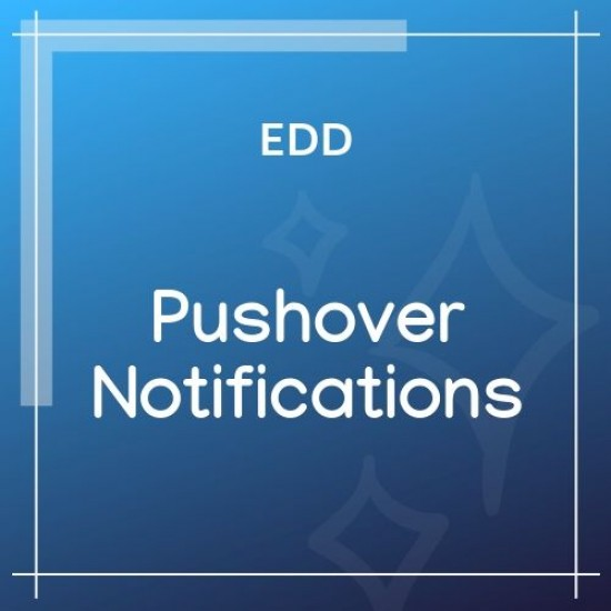 Pushover Notifications for Easy Digital Downloads 1.3.1