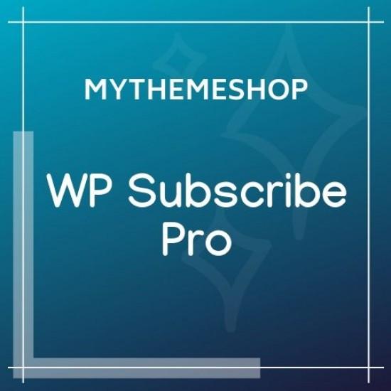 MyThemeShop WP Subscribe Pro 1.6.0