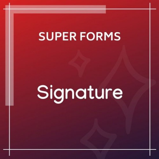 Super Forms Signature Add-on