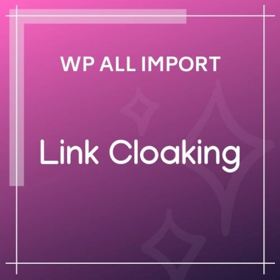 Link Cloaking Add-On For WP All Import