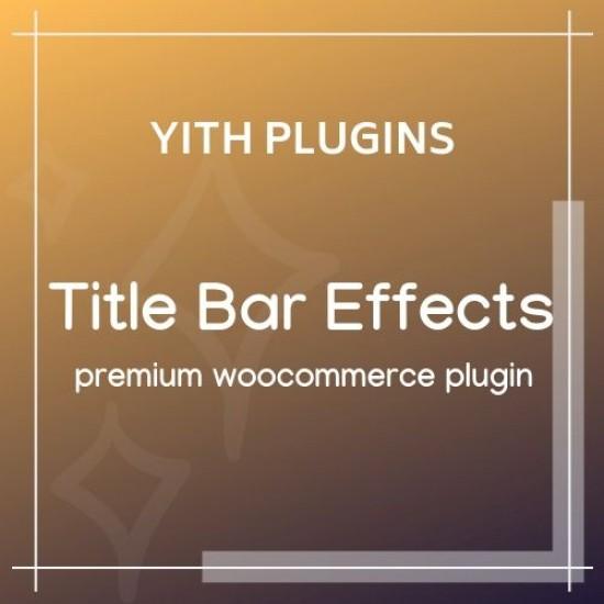 YITH WordPress Title Bar Effects Premium