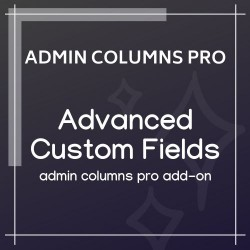 Admin Columns Pro Advanced Custom Fields Addon