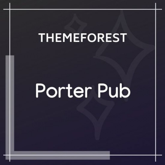 Porter Pub Restaurant Bar WordPress Theme 1.0.8